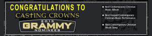 Congratulations to Casting Crowns - Three 2013 Grammy Nominations!