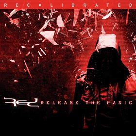 RED – Release The Panic: Recalibrated