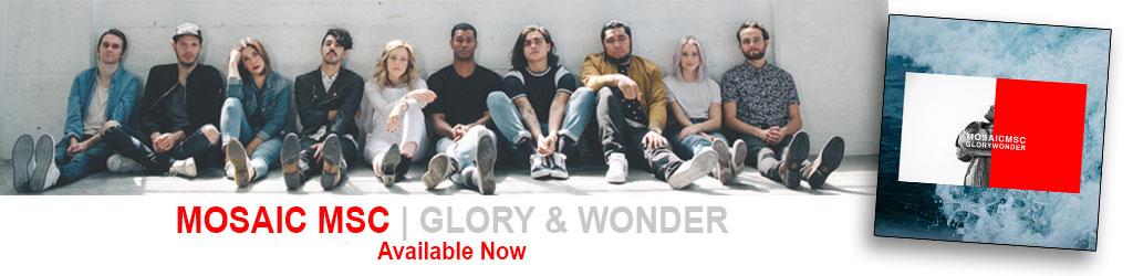 Mosaic MSC - Glory & Wonder