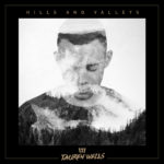 Tauren Wells – Hills and Valleys (Maxi Single)