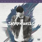 """Tauren Wells' """"Hills and Valleys (Deluxe Edition)"""""""
